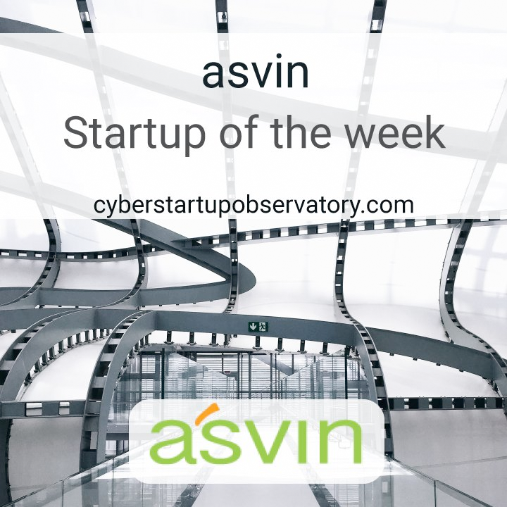 Cyberstartup Observatory: Startup of the Week - asvin.io
